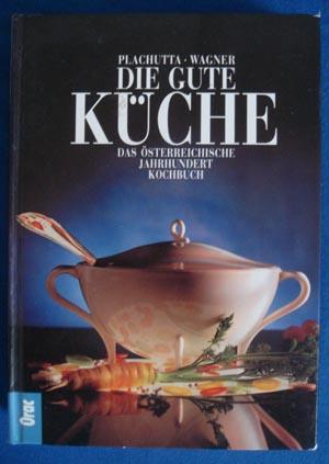 Gute Küche At | Die Gute Kuche Plachutta Wagner