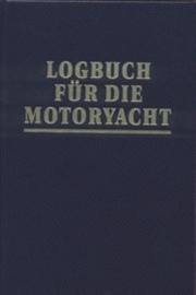 ausführliche Beschreibung: Logbuch für die Motor-Yacht